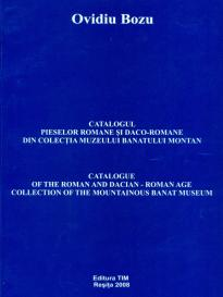 Catalogul pieselor romanesti daco-romane din colectia Muzeului Banatului Montan - Catalogue of the roman and dacian-roman age collection of the Mountainous Banat Museum.jpg